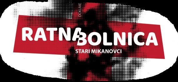 Ratna bolnica Stari Mikanovci, dokumentarni film